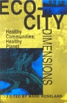Eco-City-Dimensions-by-Mark-Roseland-(New-Society)-1997