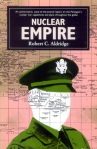 Nuclear-Empire-by-Robert-C.-Aldridge-(New-Star)-1989