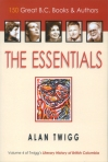 The-Essentials-by-Alan-Twigg-(Ronsdale)-2010
